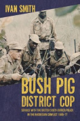 Bush Pig - District Cop