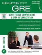 Quantitative Comparisons & Data Interpretation GRE Strategy Guide, 4th Edition