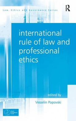 International Rule of Law and Professional Ethics (Law, Ethics and Governance)