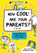 The How Cool Are Your Parents?
