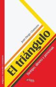 El Triangulo. Tiempo, Dinero y Personas [Spanish]