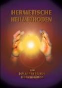 Hermetische Heilmethoden [GER]