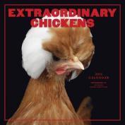Extraordinary Chickens 2015 Wall Calendar