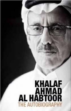 Khalaf Ahmad Al Habtoor: The Autobiography