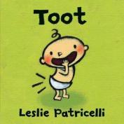 Toot [Board book]