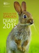 RHS Wild in the Garden Diary 2015