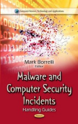 Malware and Computer Security Incidents