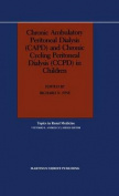 Chronic Ambulatory Peritoneal Dialysis (CAPD) and Chronic Cycling Peritoneal Dialysis (CCPD) in Children