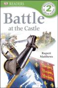 Battle at the Castle (DK Readers