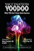 Vaccination Voodoo