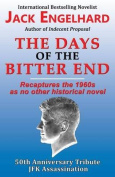 The Days of the Bitter End