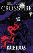 Doc Voodoo: Crossfire