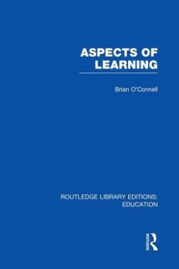 Aspects of Learning (Routledge Library Editions: Education)