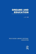 Dreams and Education (Routledge Library Editions