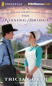 The Kissing Bridge  [Audio]
