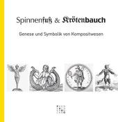 Spinnenfuss Und Krotenbauch [GER]