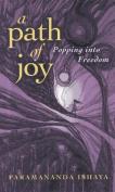 A Path of Joy