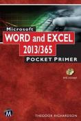 Microsoft Word and Excel 2013 / 365 Pocket Primer