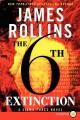 The 6th Extinction [Large Print]