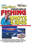 Geoff Wilson's Complete Book of Fishing Knots and Rigs