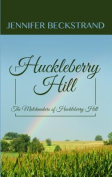 Huckleberry Hill  [Large Print]