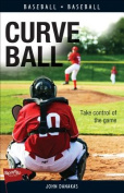 Curve Ball (Sports Stories