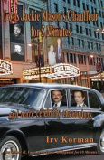 I Was Jackie Mason's Chauffeur for 5 Minutes