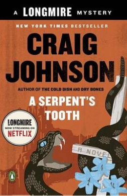 A Serpent's Tooth: A Longmire Mystery (Longmire Mysteries)