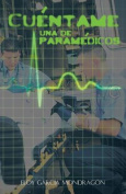 Cuentame Una de Paramedicos