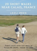 Short Walks Near Calais