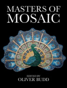 Masters of Mosaic