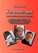 Kardinalfragen an Deutschlands Politiker [GER]