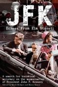 JFK: Echoes from Elm Street