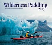 Wilderness Paddling: 2015