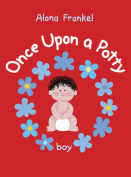 Once Upon a Potty - Boy [Board book]