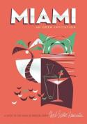 Miami: An Open Invitation