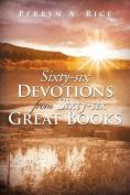 Sixty-Six Devotions from Sixty-Six Great Books