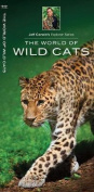 The World of Wild Cats