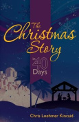 The Christmas Story in 40 Days