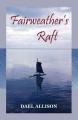 Fairweather's Raft
