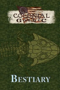 Colonial Gothic Bestiary