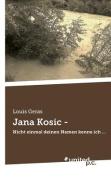 Jana Kosic - [GER]