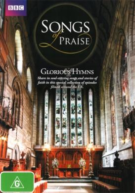Songs of Praise: Glorious Hymns