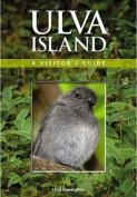Ulva Island: A Visitor's Guide
