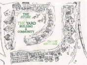The Story of the Yard
