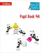 Pupil Book 4A (Busy Ant Maths)