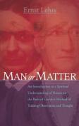 Man or Matter