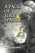 A Pack of Idle Sparks