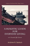 A Holistic Guide for Everyday Living