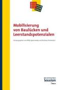 Mobilisierung Von Baulucken Und Leerstandspotenzialen [GER]